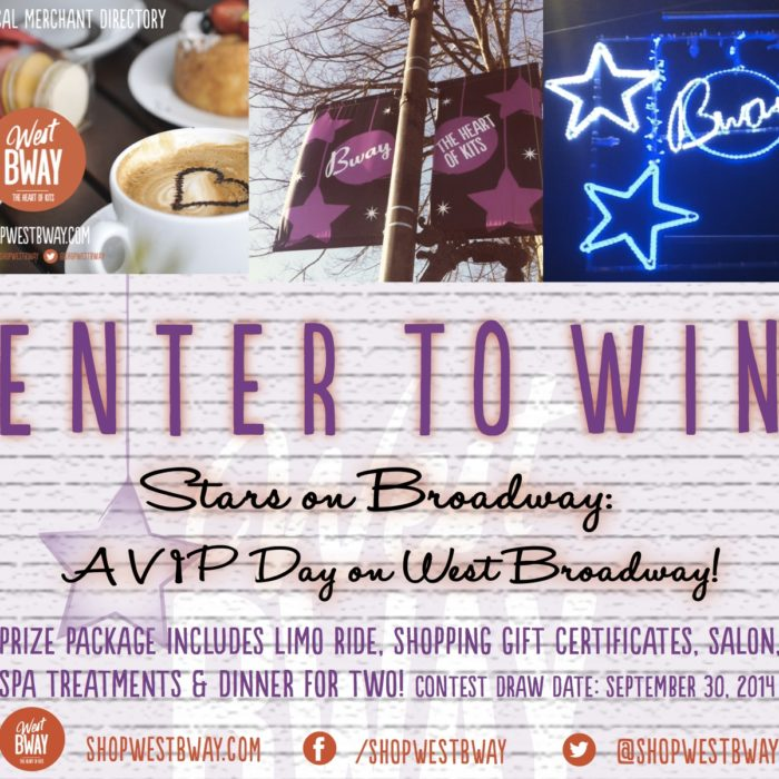 Win a VIP Day on West Broadway!